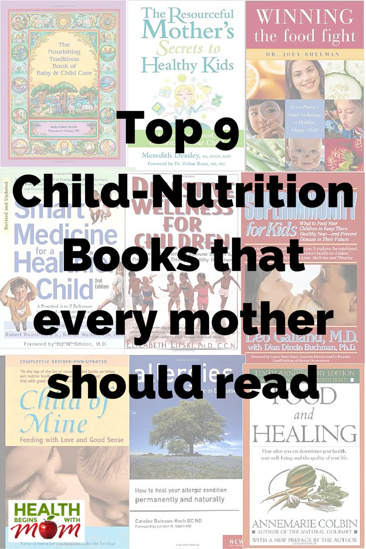 top 9 child-nutrition books that every mother should read